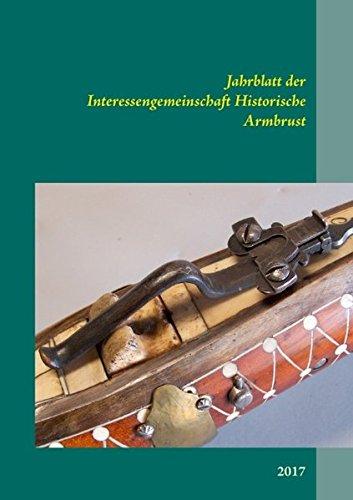 Jahrblatt Der Interessengemeinschaft Historische Armbrust  (Tapa Blanda)