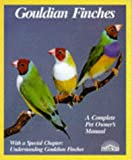 Gouldian Finches (Pet Owner's Manual)