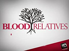 Blood Relatives Season 2