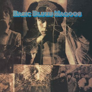 "Cover of ""Basic Blues Magoos"""
