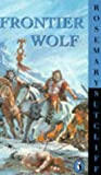Frontier Wolf (0140314725) by Sutcliff, Rosemary