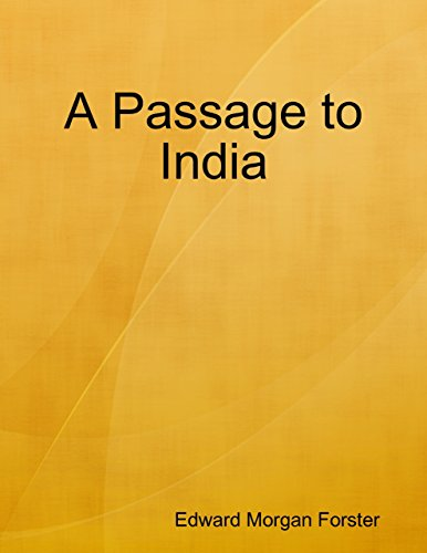 A Passage to India Critical Evaluation - Essay