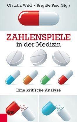 Zahlenspiele in der Medizin: Eine kritische Analyse