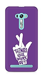 AMEZ things will work out Back Cover For Asus Zenfone Selfie