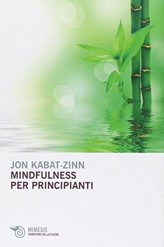 Mindfulness per principianti PDF