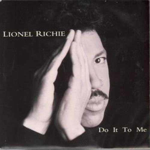 Lionel Richie - Do It To Me - Zortam Music