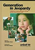 Generation in Jeopardy: Children in Central and Eastern Europe and the Former Soviet Union (0765601214) by United Nations Children's Fund (Unicef)