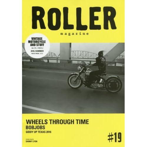 ROLLER MAGAZINE(ローラーマガジン)Vol.19 (NEKO MOOK)