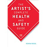 The Artist's Complete Health and Safety Guide ~ Monona Rossol