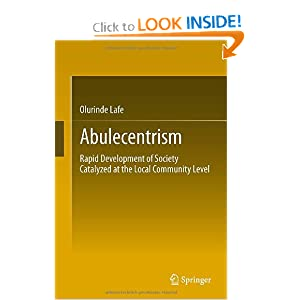Abulecentrism- Rapid Development of Society Catalyzed at the Local Community Level  - Olurinde Lafe