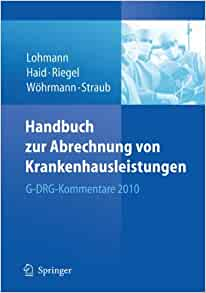handbuch zur abrechnung von krankenhausleistungen g drg kommentare 2010 german edition. Black Bedroom Furniture Sets. Home Design Ideas