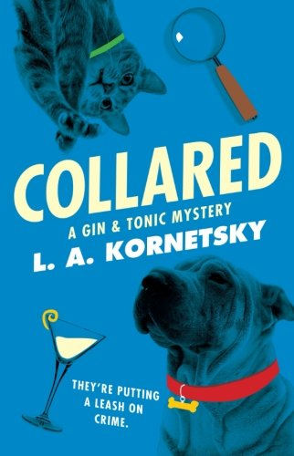 Image of Collared: A Gin & Tonic Mystery