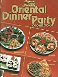 Oriental Dinner Party Cookbook (0949128023) by Australian Women's Weekly