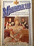 Matriarch: Queen Mary and the House of Windsor (0340244658) by ANNE EDWARDS