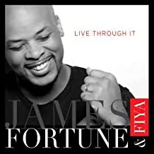 James Fortune - Live Through It
