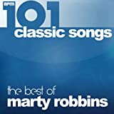 101 Classic Songs - The Best of Marty Robbins