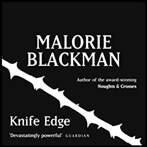 Knife Edge: Noughts & Crosses 2 | [Malorie Blackman]