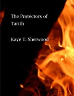The Protectors of Tarith
