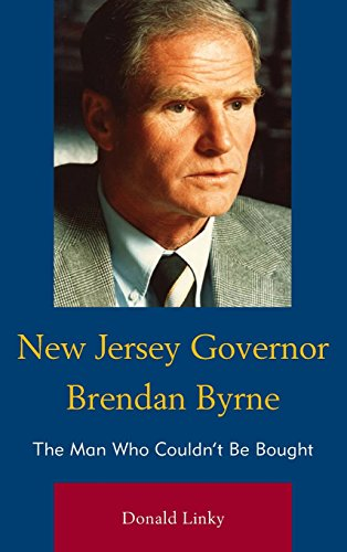 New Jersey Governor Brendan Byrne: The Man Who Couldn T Be Bought