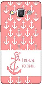 Snoogg I Refuse To Sink Pink Hard Back Case Cover Shield For Samsung Galaxy A7