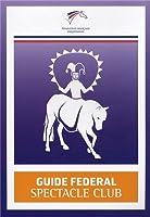 Guide fédéral spectacle club
