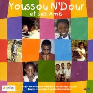 Youssou N' Dour et ses amis
