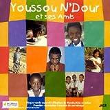 Youssou N' Dour et ses amis...