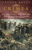 Crimea: The Great Crimean War 1854-1856: Amazon.co.uk: Trevor Royle: Books