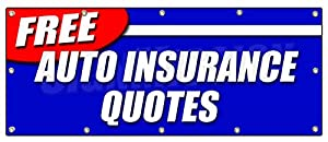 "48""x120"" FREE AUTO INSURANCE QUOTES BANNER SIGN car motorcycle homeowner save"