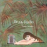 Be My Radio