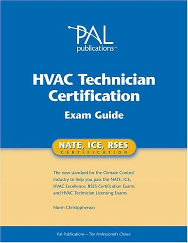 Pal's HVAC Technician Certification Exam Guide