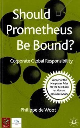 Should Prometheus Be Bound?: Corporate Global Responsibility
