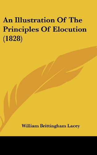 An Illustration of the Principles of Elocution (1828)