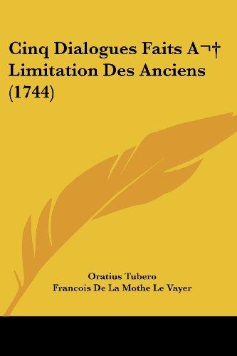 Cinq Dialogues Faits a Limitation Des Anciens (1744)
