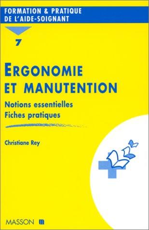 Ergonomie et manutention : Notions essentielles