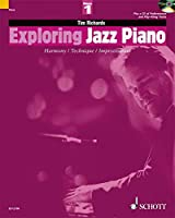 Exploring Jazz Piano Volume 1 +CD - Piano