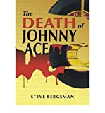img - for The Death of Johnny Ace (Paperback) - Common book / textbook / text book