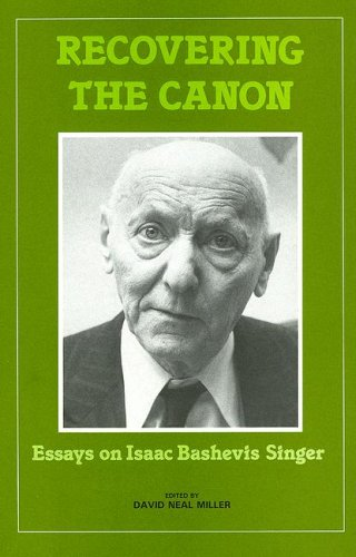 recovering the canon essays on isaac bashevis singer