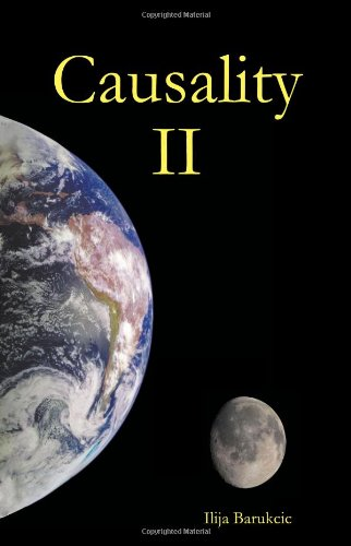 Causality Ii. A Theory Of Energy, Time And Space