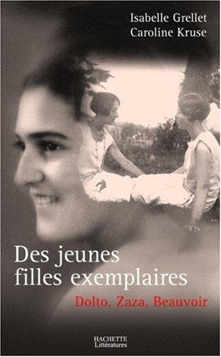 Des jeunes filles exemplaires : Dolto, Beauvoir et Zaza