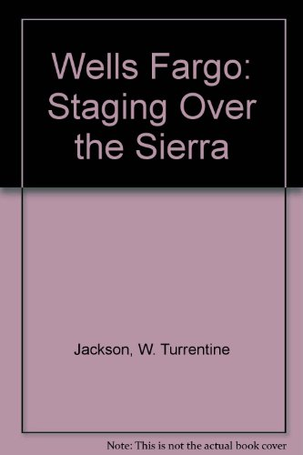 wells-fargo-staging-over-the-sierra