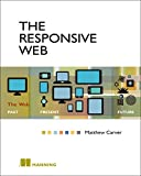 The Responsive Web Paperback