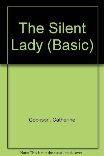 The Silent Lady (Basic) by Catherine Cookson (2002-08-06)