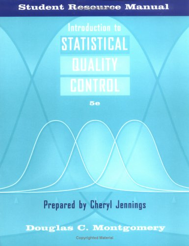 Introduction to Statistical Quality Control, Student Resource Manual - 4th Edition