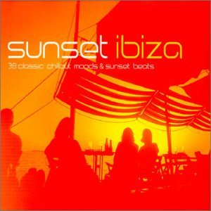 Various Artists - Sunset Ibiza (Classic Chillout Moods & Sunset Beat [UK] Disc 1 - Zortam Music