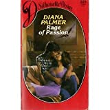 Rage Of Passion (Silhouette Desire) (0373053258) by Diana Palmer