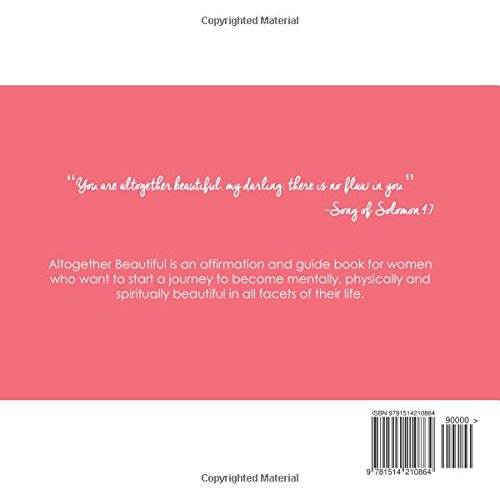 Altogether Beautiful: 30 Days To A More Beautiful Life