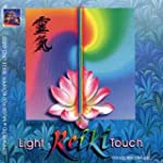 Reiki. The Light Touch. CD: Musik f�r...