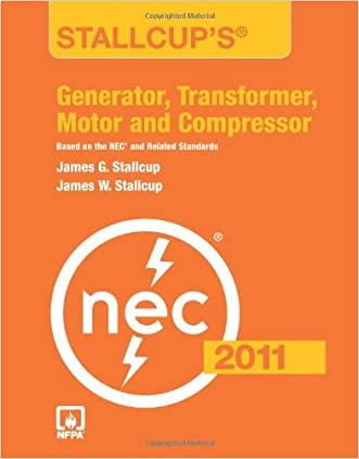 Stallcup's® Generator, Transformer, Motor And Compressor, 2011 Edition