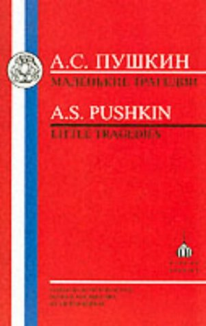 Pushkin: Little Tragedies: The Covetous Knight